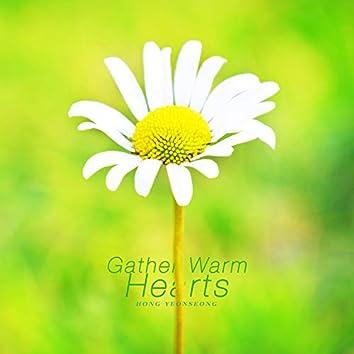 Gather Warm Hearts