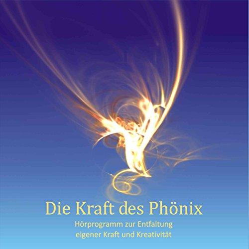 Die Kraft des Phönix Titelbild