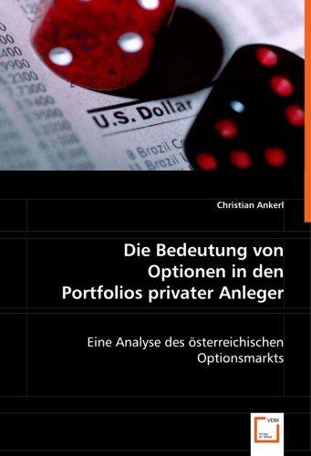 Die Bedeutung von Optionen in den Portfolios privater Anleger: Eine Analyse des österreichischen Optionsmarkts