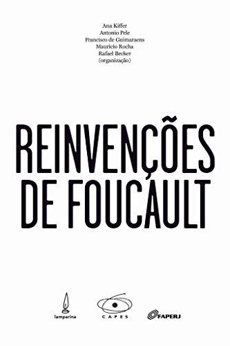 Reinvenções de Foucault