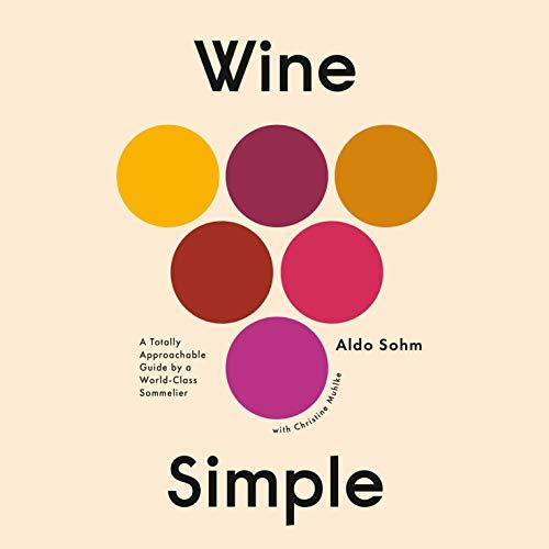 Wine Simple Audiobook By Aldo Sohm, Christine Muhlke cover art