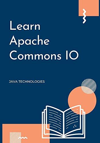 Learn Apache Common IO Front Cover