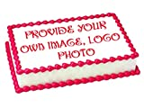 Create your own custom image, logo or photo, 1/2 sheet (16' x 10') Edible Icing sheet Cake topper