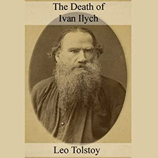 The Death of Ivan Ilych                   By:                                                                                                                                 Leo Tolstoy                               Narrated by:                                                                                                                                 Walter Zimmerman                      Length: 2 hrs and 38 mins     60 ratings     Overall 3.9