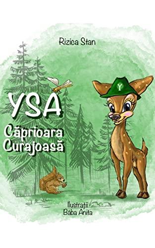 Ysa ~ Căprioara Curajoasă (Romansh Edition)