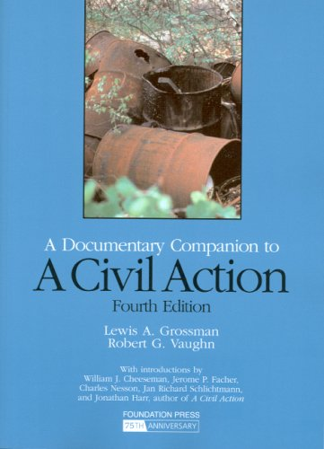 A Civil Action: A Documentary Companion, 4th (Coursebook)