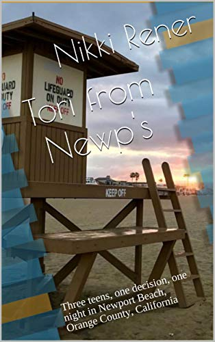 Tori from Newp's: Three teens, one decision, one night in Newport Beach, Orange County, California (Big Corona Book 1) (English Edition)