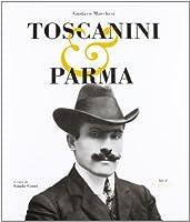 Toscanini e Parma