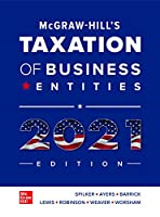 Mcgraw-hill's Taxation of Business Entities 2021 Edition