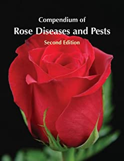 Compendium of Rose Diseases and Pests, 2nd Edition
