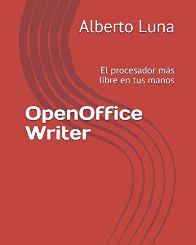 OpenOffice Writer: El procesador más libre en tus manos