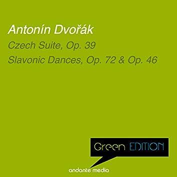 Green Edition - Dvořák: Czech Suite, Op. 39 & Slavonic Dances, Op. 72 & Op. 46