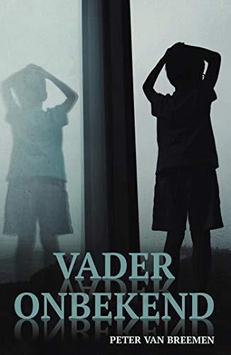 Vader Onbekend (Dutch Edition)