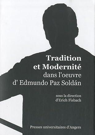 Tradition et modernité dans loeuvre dEdmundo Paz Soldan