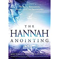 The Hannah Anointing: Becoming a Woman of Resilience Fulfillment and Fruitfulness【洋書】 [並行輸入品]
