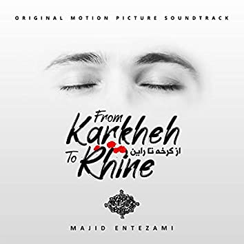 From Karkheh to Rhine (Original Motion Picture Soundtrack)