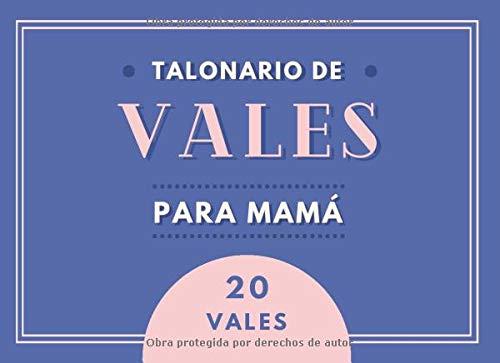 Talonario de Vales Para Mamá: Libro de 20 Vales de Regalo Para Mamá | Regalo Para Mamá Ideal Para el Día de la Madre, Cumpleaños o Navidad | Libro a Color