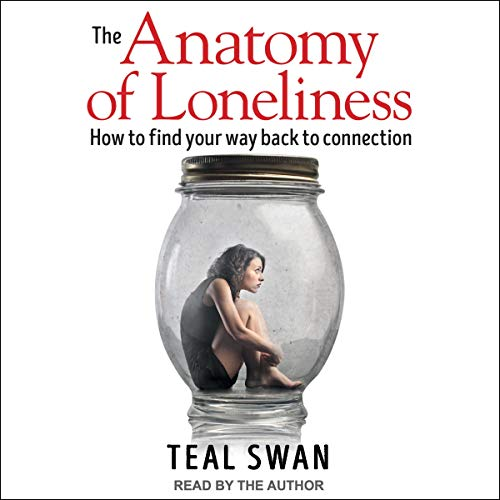 Couverture de The Anatomy of Loneliness