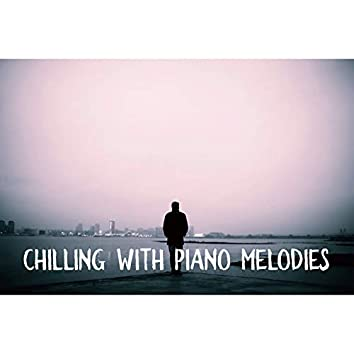Chilling with Piano Melodies - Deep Rest, Calm Day, Time for You, Calm Down, Jazz Relaxation