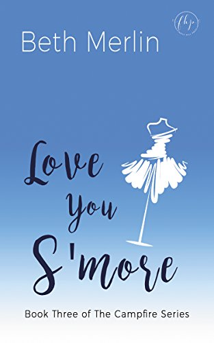 Love You S'more (The Campfire Series Book 3)