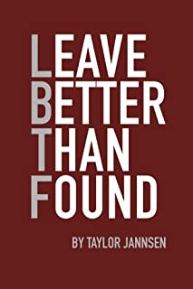 Best leave better than found Reviews