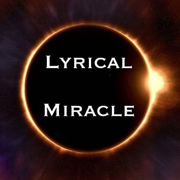Lyrical Miracle