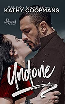 Undone by [Kathy Coopmans]
