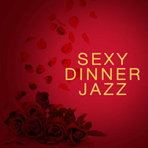 Sexy Dinner Jazz