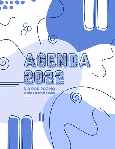 Agenda 2022 dia por pagina diario personal adulto español: Agenda negra piel diaria | de enero a diciembre: elegante y profesional | Organizador y ... anual dia vista 12 meses | cuaderno 2022