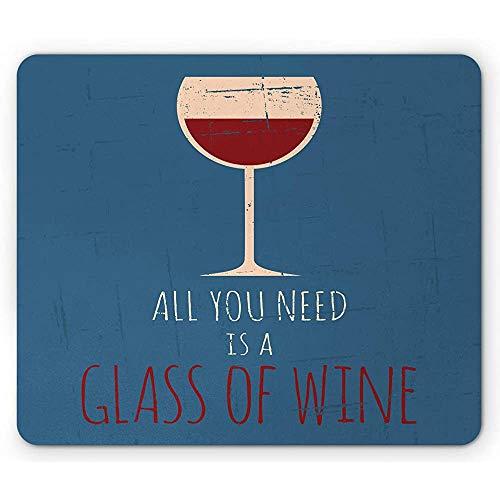 Grunge Mouse Pad, Alles wat je nodig hebt is een glas wijn boodschap Illustratie verweerd ontwerp, muismat Ruby Champagne