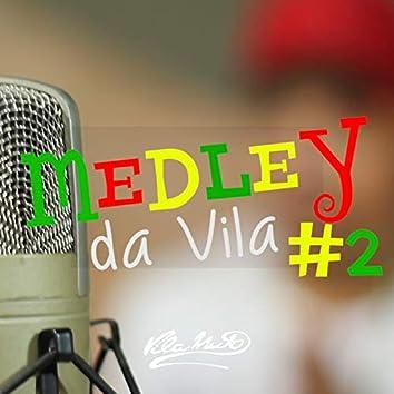 Medley da Vila No. 2
