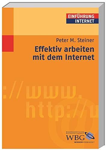 Effektiv arbeiten mit dem Internet (Germanistik kompakt)