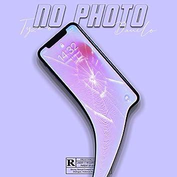 No Photo (feat. Tyze-O)