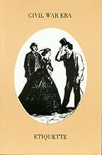Civil War Era Etiquette: Martine's Handbook & Vulgarisms in Conversation