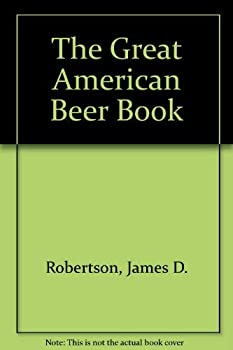 The Great American Beer Book 044636066X Book Cover