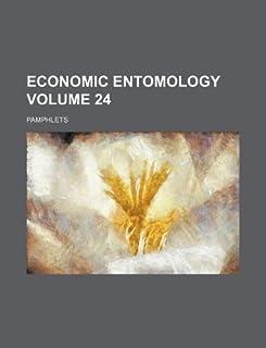 Economic Entomology Volume 24; Pamphlets
