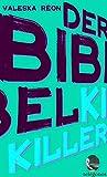 Der Bibelkiller von Valeska Réon