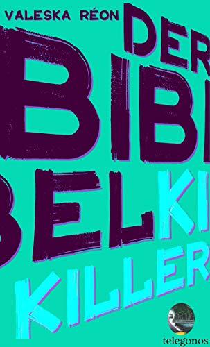 Buchseite und Rezensionen zu 'Der Bibelkiller' von Valeska Réon