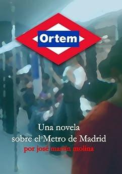 [José Martín Molina]のOrtem (Spanish Edition)