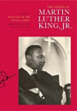 The Papers of Martin Luther King, Jr., Volume VI: Advocate of the Social Gospel, September 1948–March 1963 (Martin Luther King Papers)