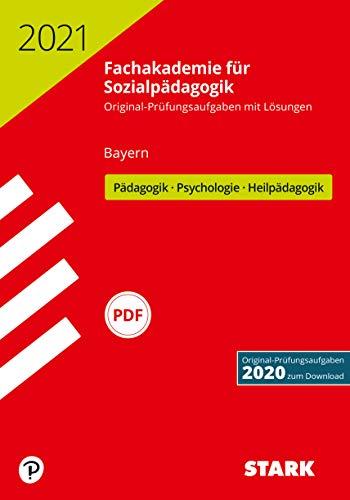 STARK Abschlussprüfung Fachakademie 2021 - Pädagogik, Psychologie, Heilpädagogik - Bayern