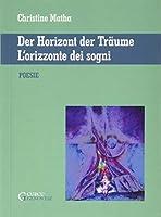 L'orizzonte dei sogni - Der Horizont der Traume: Poesie
