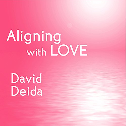 Aligning with Love audiobook cover art