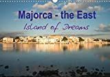 Majorca - the East Island of Dreams (Wall Calendar 2020 DIN A3 Landscape): Majorca - the East Island of Dreams (Monthly calendar, 14 pages ) (Calvendo Places)