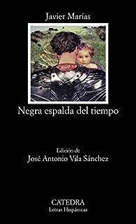 Negra espalda del tiempo par Javier Marías