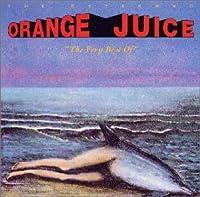 ザ・ヴェリー・ベスト・オブ・オレンジ・ジュース
