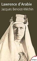 Lawrence d'Arabie de Jacques Benoist-Mechin