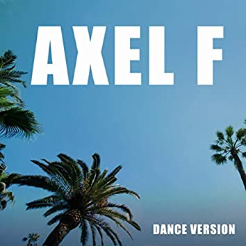 Axel F (Dance Version)