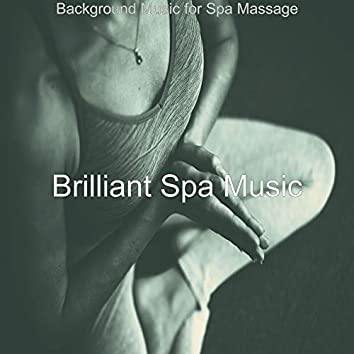 Background Music for Spa Massage