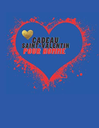 Cadeau Saint-Valentin pour Homme: CAHIER Cadeau couleur bleu Saint-Valentin